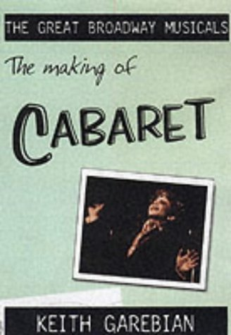"9781903111567: ""Cabaret"" (Great Broadway Musicals)"