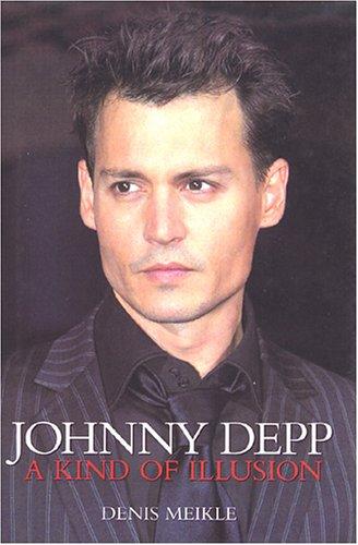 9781903111864: Johnny Depp: A Kind of Illusion