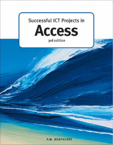 9781903112731: Successful ICT Projects in Access (Successful ICT Projects) (GCE ICT)