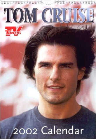 9781903113769: Tom Cruise Official TV Times 2002 Calend
