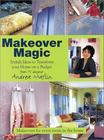 9781903116043: Makeover Magic: Stylish Ideas to Transform Your Home on a Budget