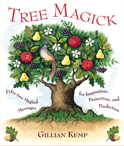 9781903116128: Tree Magick: Fifty Two Magical Messages for Inspiration, Protection and Prediction