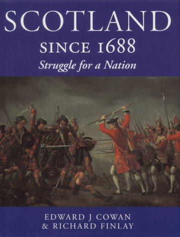 9781903116159: Scotland since 1688: Struggle for a Nation