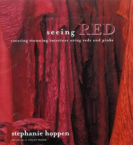 9781903116241: Seeing Red: Creating Stunning Interiors with Reds and Pinks