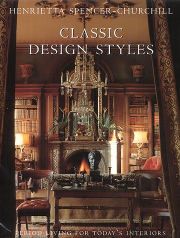 9781903116258: Classic Design Styles: Period Living for Today's Interiors