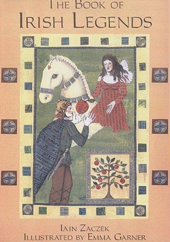 9781903116395: The Book of Irish Legends