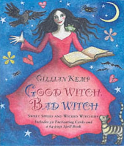 9781903116517: Good Witch, Bad Witch: Sweet Spells and Wicked Witchery