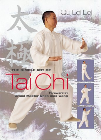 9781903116999: The Simple Art of T'ai Chi: Step-by-step Fitness & Harmony for Body & Mind