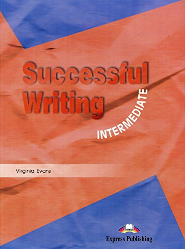 Successful Writing: Intermediate (1903128501) by Evans, Virginia; Gray, Elizabeth