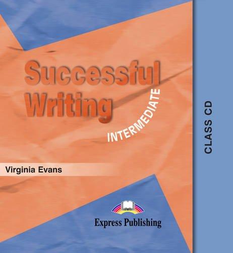 Successful Writing. Intermediate Level.  CD: Evans, Virginia
