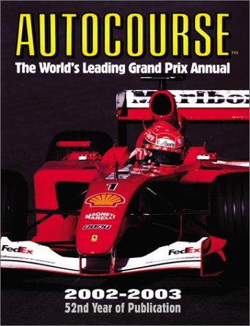 Autocourse 2002-2003: The World's Leading Grand Prix: Alan Henry