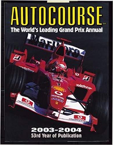 9781903135204: Autocourse 2003-2004 (Autocourse: The World's Leading Grand Prix Annual)