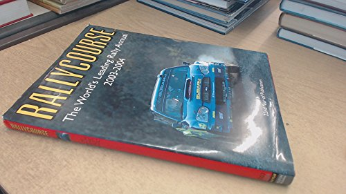 9781903135273: Rallycourse 2003-04: The World's Leading Rally Annual
