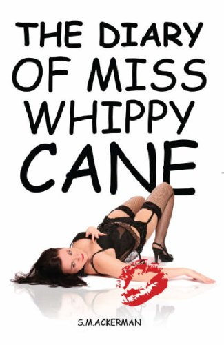 9781903136423: The Diary of Miss Whippy Cane