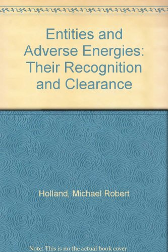 9781903137000: Entities and Adverse Energies: Their Recognition and Clearance