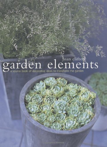 9781903141007: Garden Elements: A Source Book of Decorative Ideas to Transform the Garden
