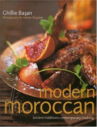 Modern Moroccan: Ghillie Basan
