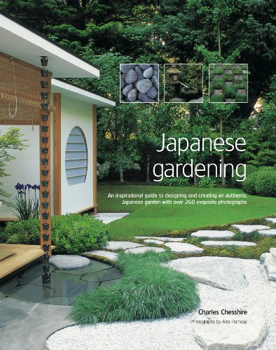 Japanese Gardening: An Inspirational Guide to Designing and Creating an Authentic Japanese Garden ...