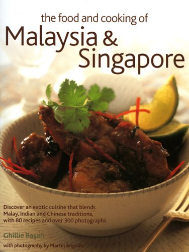 9781903141359: The Food and Cooking of Malaysia & Singapore