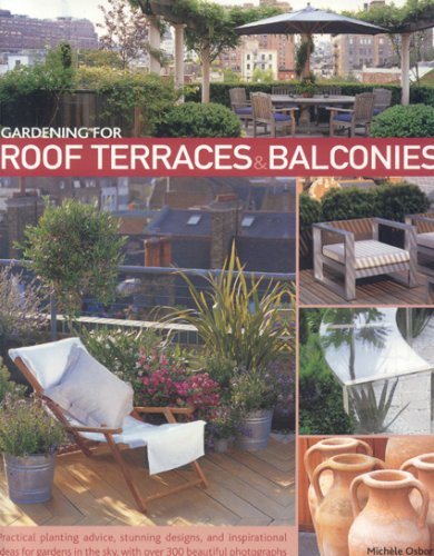 9781903141458: Gardening for Roof Terraces and Balconies