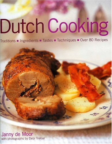 9781903141526: Dutch Cooking: Traditions, Ingredients, Tastes & Techniques