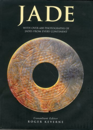 9781903141861: Jade: With Over 600 Photographs of Jades from Every Continent