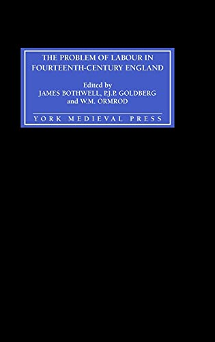 The Problem of Labour in Fourteenth-Century England