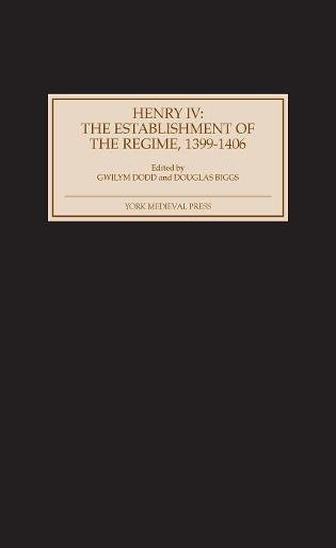 9781903153123: Henry IV: The Establishment of the Regime, 1399-1406 (0)