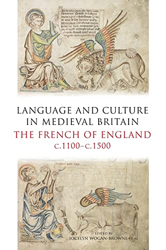 Language and Culture in Medieval Britain: The: BOYE6