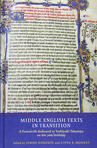 Middle English Texts in Transition: A Festschrift: Simon Horobin, Linne