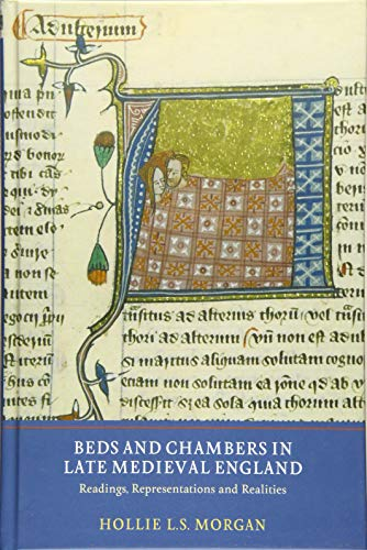 9781903153710: Beds and Chambers in Late Medieval England: Readings, Representations and Realities