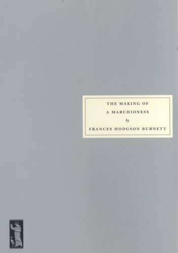 9781903155141: The Making of a Marchioness