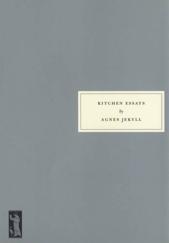 9781903155189: Kitchen Essays: With Recipes and Their Occasions