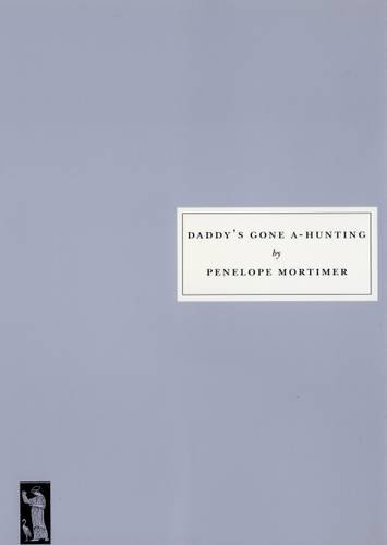 9781903155677: Mortimor, P: Daddy's Gone A-hunting