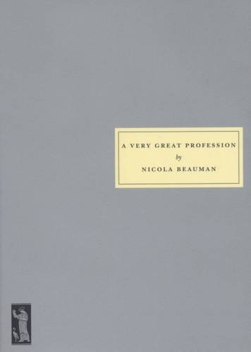 9781903155684: A Very Great Profession: The Womans' Novel 1914 -39