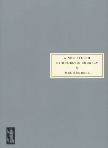 9781903155745: A New System of Domestic Cookery