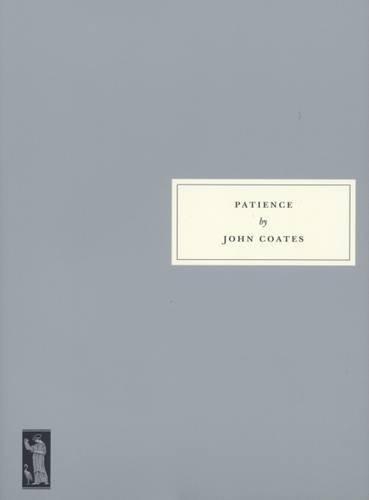 Patience: Coates, John; Lipman, Maureen