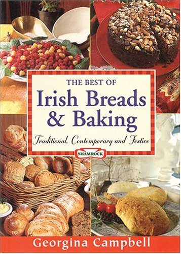 9781903164150: The Best Of Irish Breads & Baking: Traditional, Contemporary & Festive