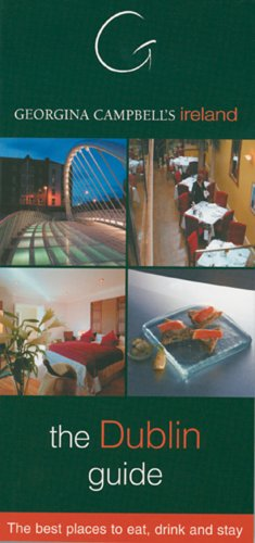 9781903164167: Georgina Campbell's Ireland: Dublin: The Best Places to Eat, Drink and Stay (Jameson Guide)