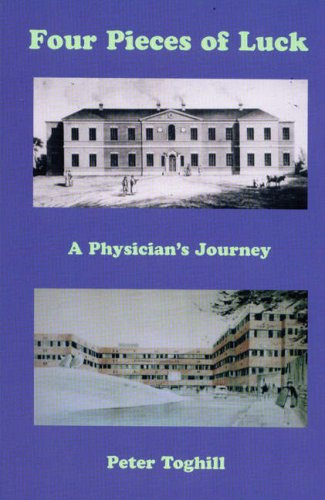 Four Pieces of Luck.A Physician's Journey