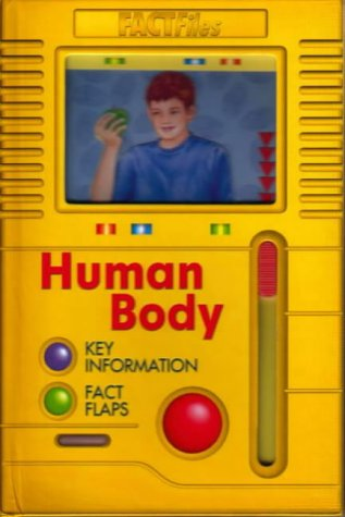 The Human Body (Fact Files): Royston, Angela and