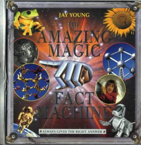 The Amazing Magic Fact Machine: Young, Jay