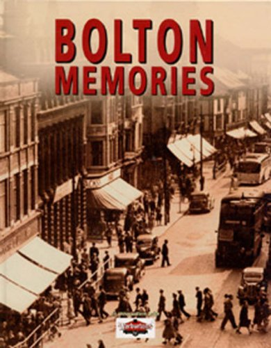 Bolton Memories: True North Books Ltd.