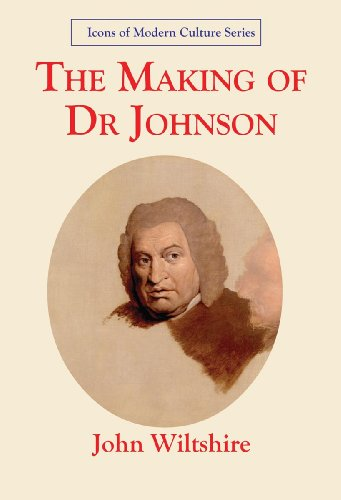 The Making of Dr Johnson: Icon of: Wiltshire, John