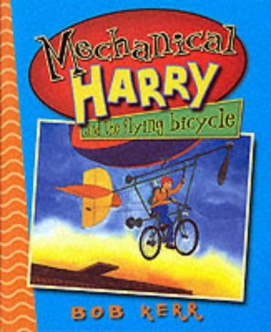 9781903207451: Mechanical Harry and the Flying Bicycle