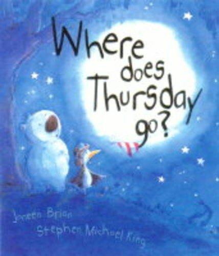 9781903207710: Where Does Thursday Go?