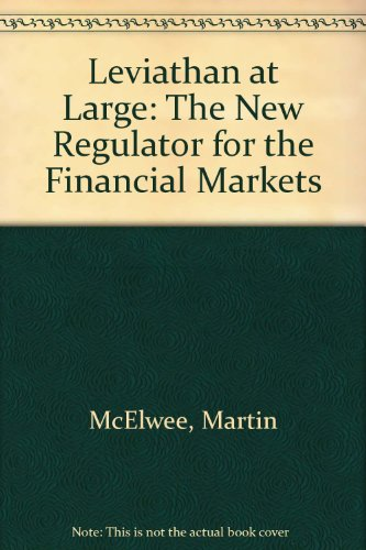 9781903219065: Leviathan at Large: The New Regulator for the Financial Markets