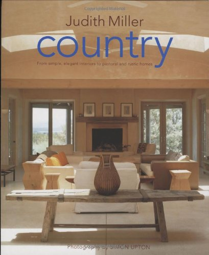 9781903221365: Country: From Traditional American to Rustic French and Modern Scandinavian - The Complete Guide to Style