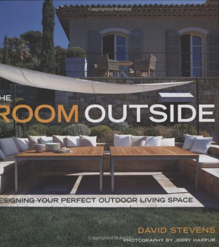 9781903221907: The Room Outside: From Innovative Planting Schemes to Relaxing Seating Areas