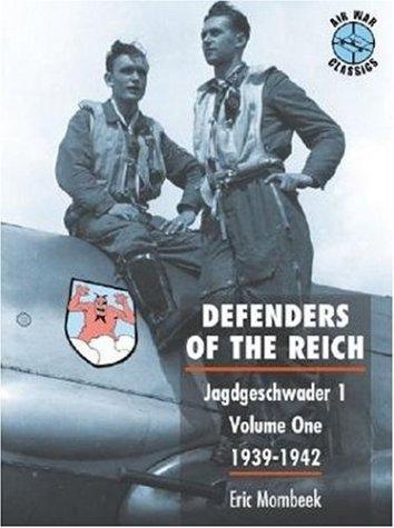 Defenders of the Reich Series 1, 1939-1942 (Air War Classics) (Jagdgeschwader 1): Mombeek, Eric